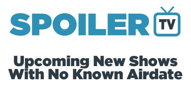 Liste des nouvelles émissions à venir sans date de diffusion connue * Mise à jour le 22 août 2020 *: Nombre de spectacles 227