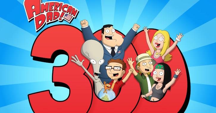 American Dad – Devient la 25e émission scénarisée aux heures de grande écoute dans l'histoire de la télévision pour atteindre 300 épisodes – Communiqué de presse