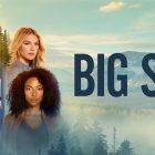 Big Sky - Michelle Forbes, Britt Robertson, Michael Raymond-James, Ryan Dorsey et Omar Metwally rejoignent le casting récurrent