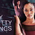 Tiny Pretty Things - Épisodes 2 à 10 - Critique