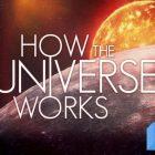 Comment fonctionne l'univers: la saison 9 arrive sur Science Channel et Discovery +