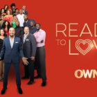 Prêt à aimer, famille ou fiancé, Black Love: OWN renouvelle cinq séries non scénarisées, Ordonne Young et Gospel