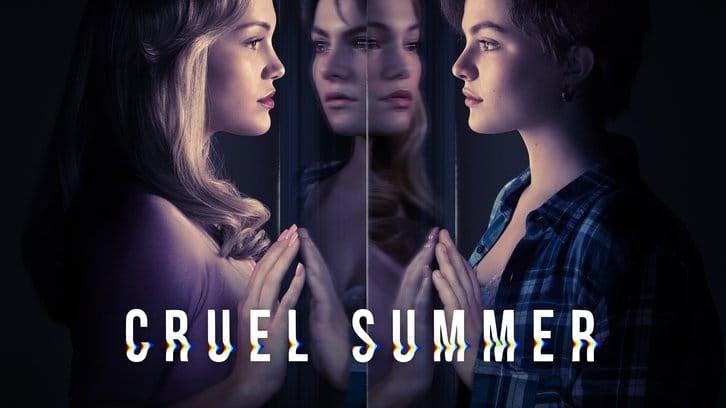 Cruel Summer – Renouvelé pour une 2ème saison par Freeform *Mise à jour avec le communiqué de presse*