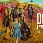 Doom Patrol - Saison 3 - Micah Joe Parker, Wynn Everett et plus rejoignent le casting