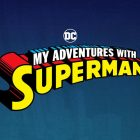 Mes aventures avec Superman: deux saisons commandées par HBO Max et Cartoon Network