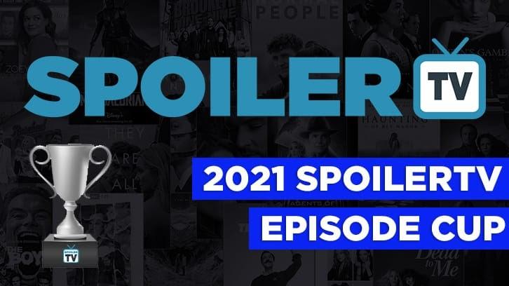 La compétition des épisodes SpoilerTV 2021 – Jour 8 – Demi-finales