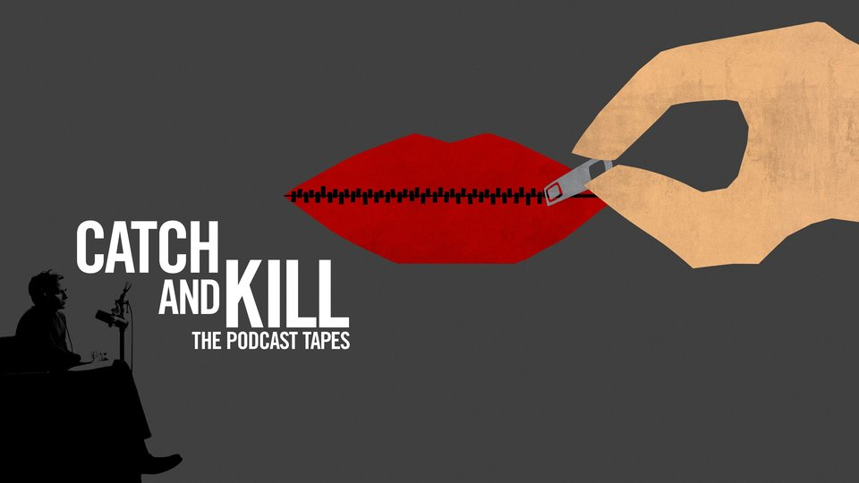 Catch and Kill: les cassettes du podcast - HBO