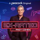 Ex-Rated: Peacock présente la série sur les relations d'Andy Cohen (Regarder)