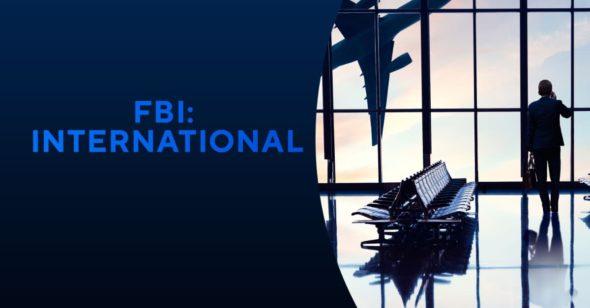 FBI: International: spin-off de CBS avec Christiane Paul et Carter Redwood