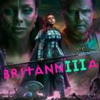 Britannia - Série Trois - Avant-première + Teasers de dialogue