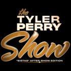Tyler Perry's Sistas: BET After-Show Special diffusé après la finale de mi-saison