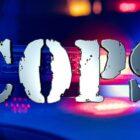 'COPS' revient pour la saison 33 sur le service de streaming Fox Nation