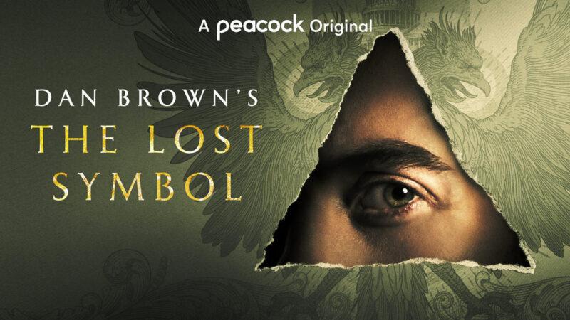 Le symbole perdu de Dan Brown : saison 2 ?  La série Peacock a-t-elle déjà été annulée ou renouvelée?